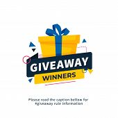 Giveaway Winners Poster Template Design For Social Media Post Or Website Banner. Gift Box Vector Ill poster