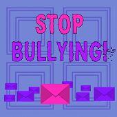 Text Sign Showing Stop Bullying. Conceptual Photo No Aggressive Behavior Among Children Power Imbala poster