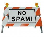The words No Spam on a barrier or blockade to filter out junk or bulk email from your internet e-mai