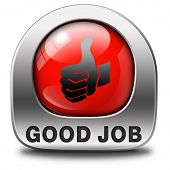 pic of job well done  - good job work well done excellent accomplishment Well done congratulations with your success - JPG