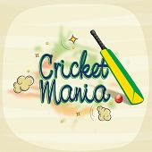 Poster or banner design for Cricket Mania with bat and ball on stylish background.