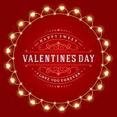 Happy Valentine's Day Glowing Decoration Light Bulbs. Greeting Card or Invitation Design vector background and retro typography.