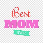 Best Mom Ever Icon. Cartoon Illustration Of Best Mom Ever Vector Icon For Web poster