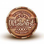 Advertising Beer Festival On Brown Barrel Vector. Engraving Invitation On Biggest Great Party Festiv poster