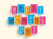 Happy Women's Day celebrations concept with stylish text, can be use as sticker, tag or label.
