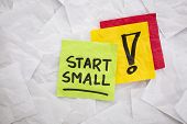 start small  - reminder or advice handwritten on colorful sticky notes