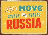 Vintage metal sign - Let's move to Russia - Vector EPS 10.