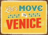 Vintage metal sign - Let's move to Venice - Vector EPS 10.