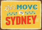 Vintage metal sign - Let's move to Sydney - Vector EPS 10.