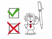 True or falsE;  Penelope the businesswoman checked a list  with a pen