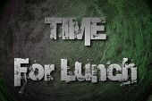 Постер, плакат: Time For Lunch Concept