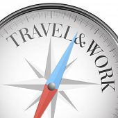 detailed illustration of a compass with travel and work text, eps10 vector