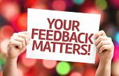picture of soliciting  - Your Feedback Matters card with colorful background with defocused lights - JPG