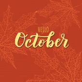October Word. Hand Lettering Typography With Autumn Leaves. Vector Illustration As Poster, Postcard, poster