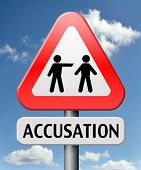 accusation false or real by pointing finger charged or found guilty of a crime or not by judge