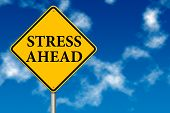 Stress Ahead Traffic Sign