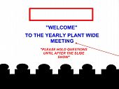 Plant Wide Meeting Notification Sign