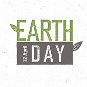 Grunge Earth Day Logo.  Earth day, 22 April. Earth day celebration design template with recycled p poster