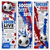 Soccer Sport Match Banner Set For Football Championship Tournament. Soccer Ball Sporting Competition poster