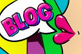 Concept Of Blogging. Pink Female Lips With Speech Bubble Blog Message In Pop Art Comic Style. poster