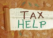 Word Writing Text Tax Help. Business Concept For Assistance From The Compulsory Contribution To The  poster