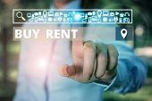 Word Writing Text Buy Rent. Business Concept For Choosing Between Purchasing Something Or Paying For poster