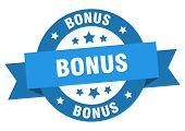 Bonus Ribbon. Bonus Round Blue Sign. Bonus poster