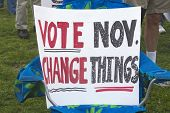 Vote November, Change Things Sign