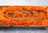 The Word Caviar Made From Red Caviar