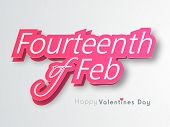 Stylish glossy pink text Fourteenth of Feb for Happy Valentines Day celebration on shiny grey background.