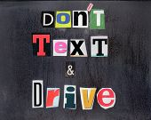 Don't Text and Drive!