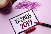 Text Sign Showing Trends 2019. Conceptual Photo Current Movement Latest Branding New Concept Predict poster
