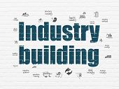 Industry Concept: Painted Blue Text Industry Building On White Brick Wall Background With  Hand Draw poster