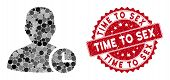 Mosaic User Time And Rubber Stamp Seal With Time To Sex Caption. Mosaic Vector Is Designed With User poster