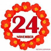 November 24 Icon. For Planning Important Day. Banner For Holidays And Special Days With Flowers. Twe poster