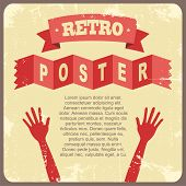 Vintage poster with hands. Vector illustration