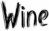 Wine Hand Lettering. Handmade Calligraphy. Vector