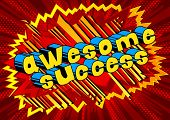 Awesome Success - Comic Book Word On Abstract Background. poster