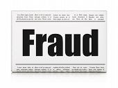 Protection concept: newspaper headline Fraud