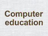 Education concept: Computer Education on fabric background