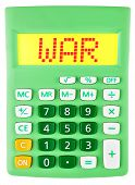 Calculator With War On Display On White