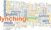 stock photo of assemblage  - Background concept wordcloud illustration of lynching - JPG