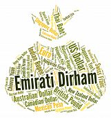 foto of dirhams  - Emirati Dirham Representing United Arab Emirates And Foreign Currency - JPG