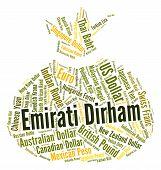 foto of dirham  - Emirati Dirham Representing United Arab Emirates And Foreign Currency - JPG