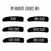 Hand Drawn Vector Typography Poster With Creative Slogan: My Favorite Colors Are Black, Dark Balck,  poster