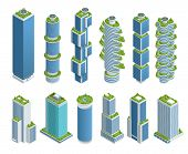 Isometric Set Of Modern Ecologic Skyscraper With Many Trees On Every Balcony. Ecology And Green Livi poster