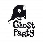 Ghost Party. Halloween Theme. Handdrawn Lettering Phrase. Design Element For Halloween. Vector Handw poster