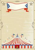 Old Circus grunge poster. A retro circus poster for your advertising.