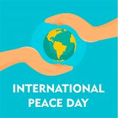 Hands Cover Earth Peace Day Background. Flat Illustration Of Hands Cover Earth Peace Day Background  poster