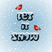Let it snow birds